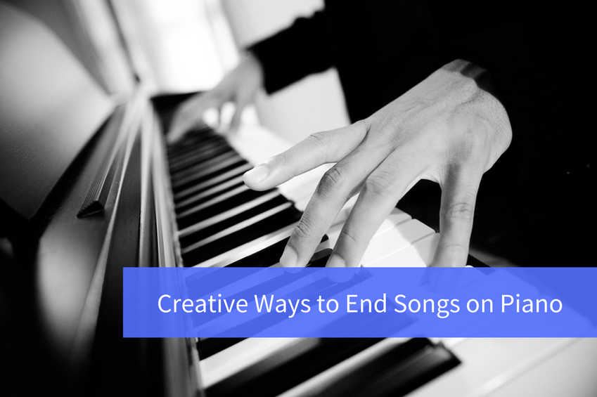 Creative Ways To End Songs On Piano The Musician Training Center